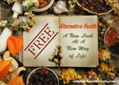 Free eBook: Alternative Health, A New Look At A New Way of Life