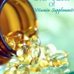A Must Read: The Dangers of Vitamin Supplements
