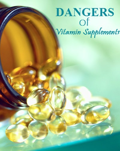 dangers of vitamin supplements