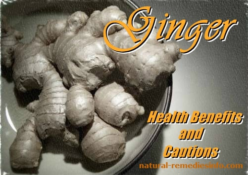 Ginger: Health Benefits and Cautions